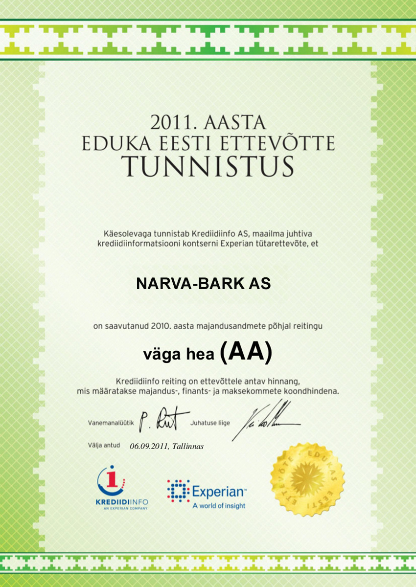 Narva-Bark AS has achieved the rating very good (AA) based on 2011 economic data