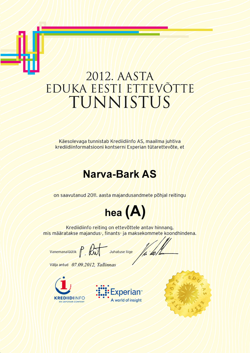 Narva-Bark AS has achieved the rating good (AA) based on 2012 economic data